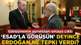 """""""Esad'la görüşün"""" deyince Erdoğan ne tepki verdi?"""