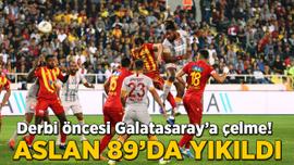 Derbi öncesi çelme! Galatasaray 89'da yıkıldı