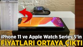 iPhone 11 ve Apple Watch Series 5'in fiyatları ortaya çıktı!