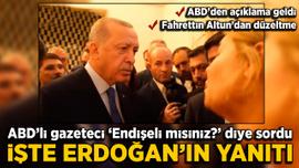 """Amerikalı muhabirin """"Endişeli misiniz?"""" sorusuna Erdoğan'dan yanıt"""