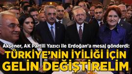 Akşener AK Partili Yazıcı ile Erdoğan'a mesaj gönderdi: Gelin değiştir