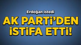 Erdoğan istedi, AK Parti'de Yeneroğlu istifasını duyurdu