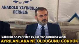 Ünal'dan 'Babacan AK Parti'den oy alır mı?' sorusuna yanıt