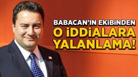 Babacan'ın ekibinden o iddialara yalanlama