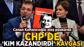CHP'de 'kim kazandırdı' kavgası