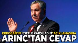 Erdoğan'ın 'esefle karşıladım' açıklamasına Arınç'tan cevap geldi
