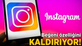 Instagram beğeni özelliği kaldırılıyor!