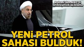 Ruhani'den ABD'yi tetikleyecek 'petrol' açıklaması
