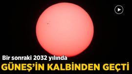Tam o an... Bir sonraki 2032 yılında gerçekleşecek!