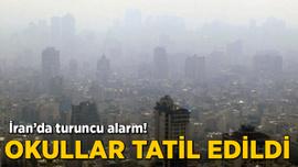 İran'da turuncu alarm! Okullar tatil edildi