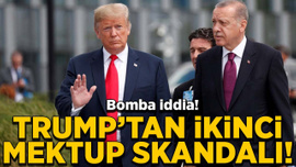 Bomba iddia! Trump'tan ikinci mektup skandalı