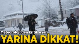 Meteoroloji'den kar yağışı uyarısı...