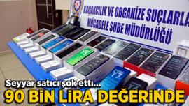 Seyyar satıcıdan 90 bin lira değerinde cep telefonu çıktı