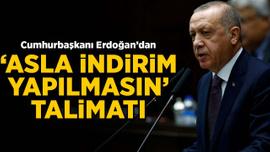 Erdoğan'dan 'asla indirim yapılmasın' talimatı