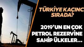2019'da en çok petrol rezervine sahip olan ülkeler belli oldu!