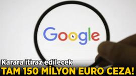 Google'a 150 milyon euro para cezası