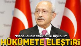 Kılıçdaroğlu'ndan hükümete eleştiri