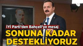 İYİ Parti'den Bahçeli'ye destek açıklaması!