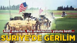 Suriye'de tehlikeli temas!