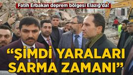 Fatih Erbakan deprem bölgesi Elazığ'da: Şimdi yaraları sarma zamanı