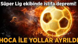 Süper Lig'de istifa! Yollar ayrıldı...