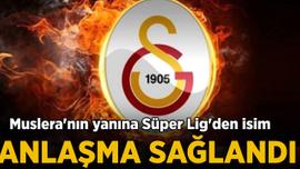 Galatasaray Süper Lig'den o kaleciyle anlaşma sağladı