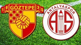 Göztepe-Antalyaspor maçının saati değişti
