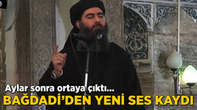 DAEŞ lideri Bağdadi'den yeni ses kaydı