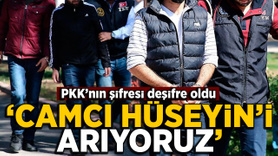 PKK'nın dağa kaçırma şifresi:Camcı Hüseyin'i arıyoruz cam taktıracağız