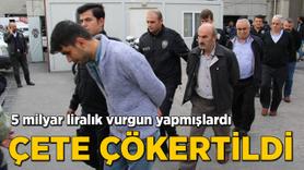 Ankara'da operasyon! Çete çökertildi