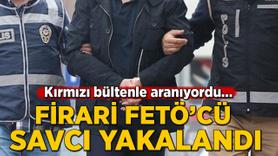 Kırmızı bültenle aranan firari FETÖ'cü eski savcı yakalandı