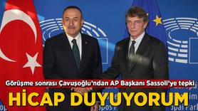 Bakan Çavuşoğlu'ndan AP Başkanı Sassoli'ye tepki
