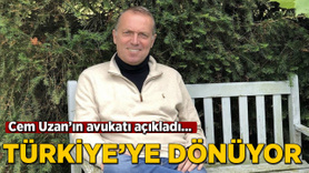 Cem Uzan'ın avukatı açıkladı: Türkiye'ye dönüyor!
