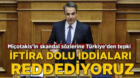 Miçotakis'in skandal sözlerine Türkiye'den tepki