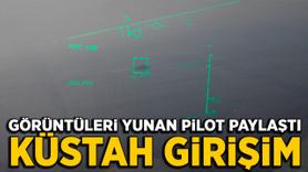 Yunan pilot Ege Denizi üzerinde Türk savaş gemisine kilitlendi!