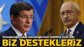 Kılıçdaroğlu'ndan Davutoğlu'nun teklifine tam destek!