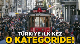 Türkiye ilk kez o kategoride!