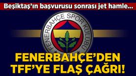 Fenerbahçe'den TFF'ye flaş çağrı!
