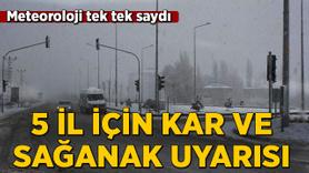 5 il için kar ve sağanak uyarısı