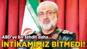 İran'dan yeni açıklama: İntikamımız bitmedi!