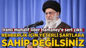 İranlı muhalif lider Hamaney'e sert çıktı