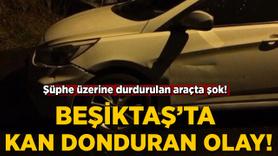 Beşiktaş'ta kan donduran olay!
