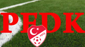 5 futbolcu ve 3 kulüp PFDK'ya sevk edildi!