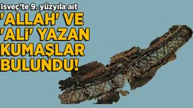 Üzerinde 'Allah' ve 'Ali' yazan kumaşlar bulundu!