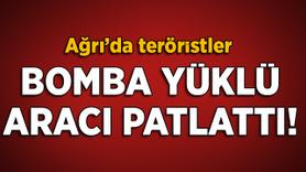 Ağrı'da teröristler bomba yüklü araç patlattı