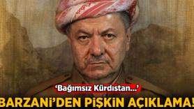 Barzani'den pişkin açıklama