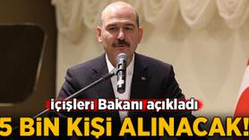 İçişleri Bakanı açıkladı! 5 bin kişi alınacak