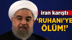İran karıştı! 'Ruhani'ye ölüm'