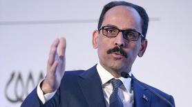 Cumhurbaşkanlığı Sözcüsü Kalın'dan Afrin ve Menbiç açıklaması
