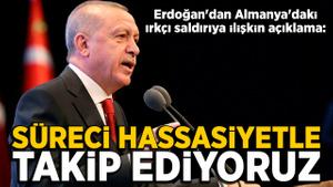 Cumhurbaşkanı Erdoğan'dan Almanya'daki saldırıya ilişkin açıklama